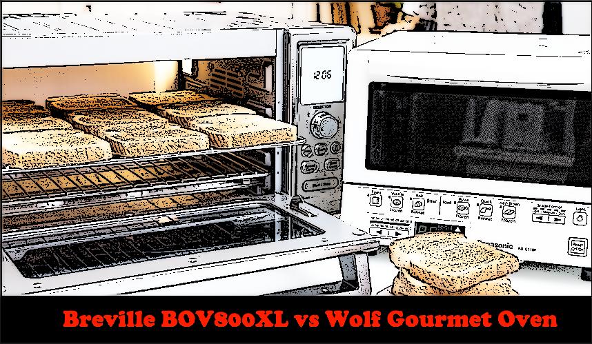 Breville BOV800XL vs Wolf Gourmet Oven